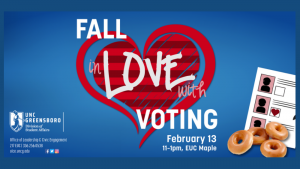 Fall in Love with Voting, February 13 from 11 am - 1 pm at the EUC